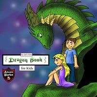 Dragon Book for Kids: Diary of a Friendly Dragon - Jeff Child