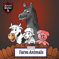 Farm Animals: Diary for Kids About a Donkey and His Friends - Jeff Child