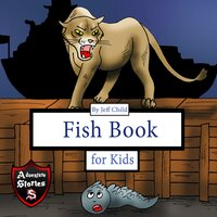 Fish Book for Kids: Diary of a Crawling Fish - Jeff Child