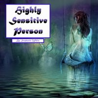 Highly Sensitive Person: Workbook to Survive in an Overstimulating World - Stephanie White