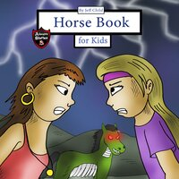 Horse Book for Kids: Story About Two Girls and a Zombie Horse - Jeff Child