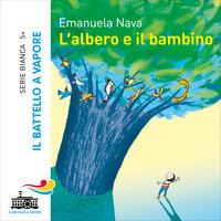 L'albero e il bambino - Emanuela Nava