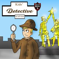 Kids' Detective: A Story about a Magical Pearl - Jeff Child