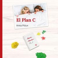 El plan C - Anna Pólux