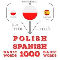 Polish – Spanish : 1000 basic words - JM Gardner