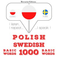 Polish – Swedish : 1000 basic words - JM Gardner