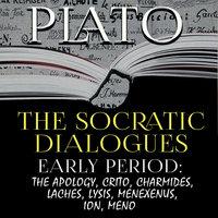 Plato - The Socratic Dialogues. Early Period - Plato
