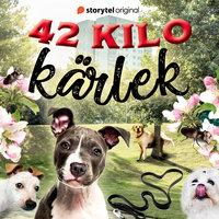 42 kilo kärlek - Del 1