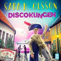 Discokungen - Sara H. Olsson