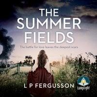 The Summer Fields - L P Fergusson