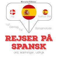 Rejser på spansk - JM Gardner