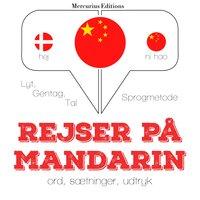 Rejser på Mandarin