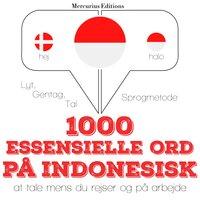 1000 essentielle ord på indonesisk