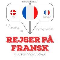 Rejser på fransk