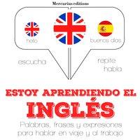 Estoy aprendiendo el Inglés - JM Gardner