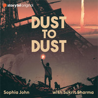 Dust to Dust - Sophia John