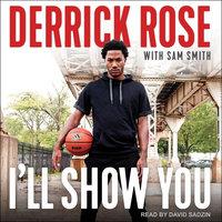 I'll Show You - Derrick Rose