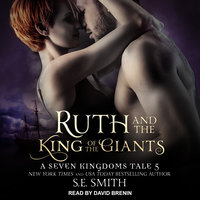 Ruth and the King of the Giants - S.E. Smith