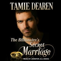 The Billionaire's Secret Marriage - Tamie Dearen
