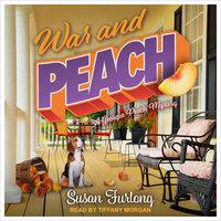 War And Peach - Susan Furlong