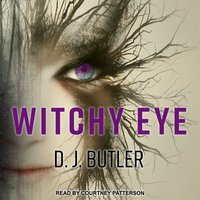 Witchy Eye - D.J. Butler