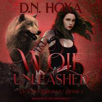 Wolf Unleashed - D.N. Hoxa