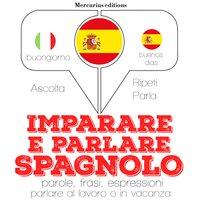 Imparare e parlare in Spagnolo - JM Gardner