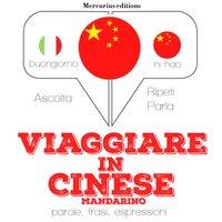 Viaggiare in Cinese Mandarino - JM Gardner