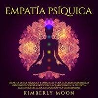 Empatía Psíquica - Kimberly Moon