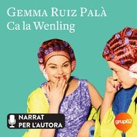 Ca la Wenling - Gemma Ruiz Palà