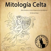 Mitología Celta - Bernard Hayes