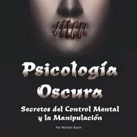 Psicología Oscura - Norton Ravin