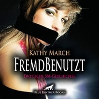 FremdBenutzt - Kathy March