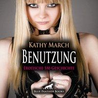 Benutzung - Kathy March