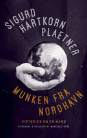 Munken fra Nordhavn - Sigurd Hartkorn Plaetner