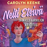 Neiti Etsivä ja nallekarhujen arvoitus - Carolyn Keene