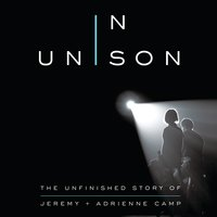 In Unison - Jeremy Camp, Adrienne Camp