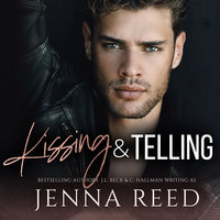 Kissing and Telling - Jenna Reed