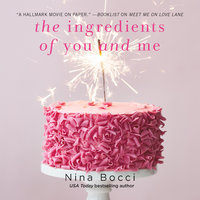 The Ingredients of You and Me - Nina Bocci