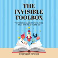 The Invisible Toolbox - Kim Jocelyn Dickson