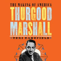 Thurgood Marshall - Teri Kanefield