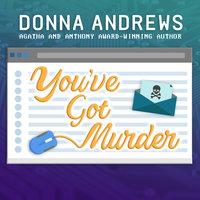 You've Got Murder - Donna Andrews