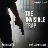 The Invisible Trap - Sophia John