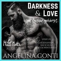 Darkness & Love: Weil du mir gehörst - Angelina Conti
