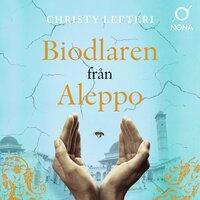 Biodlaren från Aleppo - Christy Lefteri