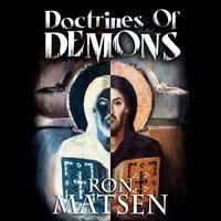 Doctrines of Demons - Ron Matsen