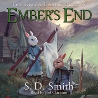 Ember's End: The Green Ember Book IV - S. D. Smith