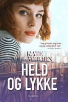 Held og lykke - Kate Clayborn
