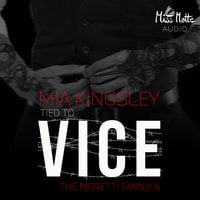 Tied To Vice - Mia Kingsley