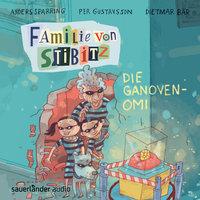 Familie von Stibitz - Band 2: Die Ganoven-Omi - Anders Sparring